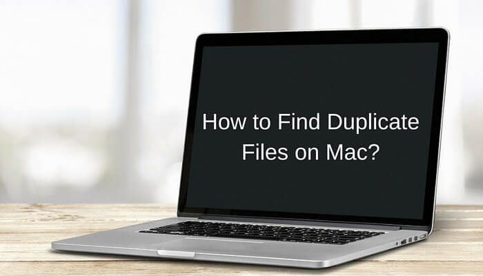 How to Find Duplicate Files on Mac